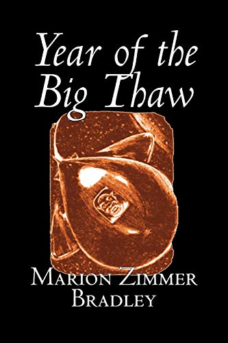 Year of the Big Thaw: Marion Zimmer Bradley
