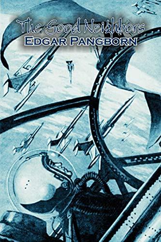 9781463802134: The Good Neighbors by Edgar Pangborn, Science Fiction, Fantasy