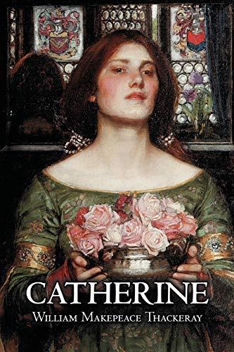 9781463802226: Catherine