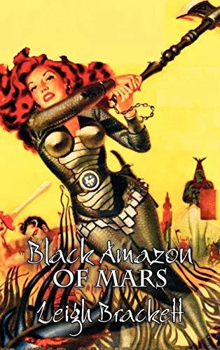 9781463895037: Black Amazon of Mars by Leigh Brackett, Science Fiction, Adventure