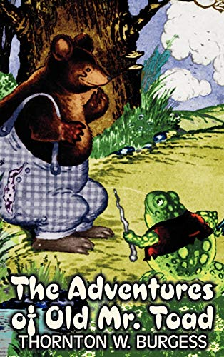 9781463895617: The Adventures of Old Mr. Toad by Thornton Burgess, Fiction, Animals, Fantasy & Magic