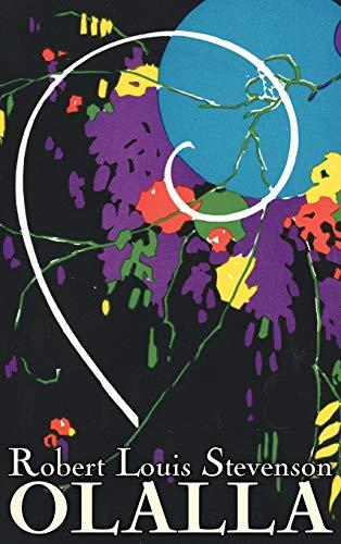 9781463895808: Olalla by Robert Louis Stevenson, Fiction, Classics, Action & Adventure