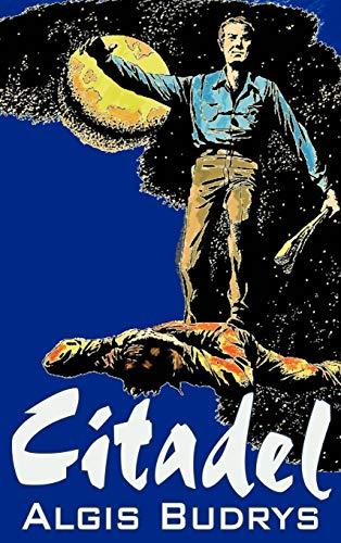9781463896287: Citadel by Aldris Budrys, Science Fiction, Adventure, Space Opera, High Tech