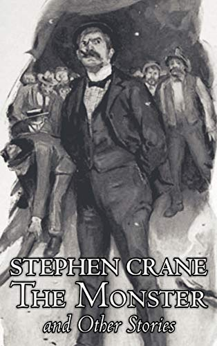 9781463896515: The Monster and Other Stories by Stephen Crane, Fiction, Classics