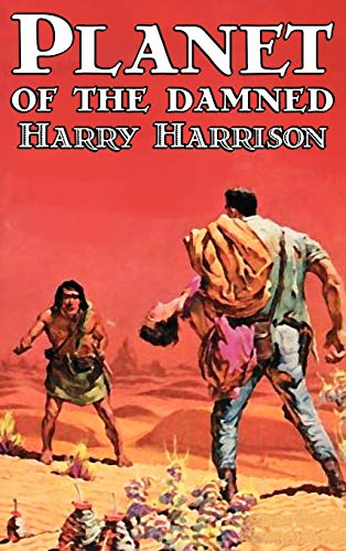 9781463897499: Planet of the Damned by Harry Harrison, Science Fiction, Fantasy