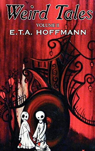 9781463897635: Weird Tales, Vol. II by E.T A. Hoffman, Fiction, Fantasy