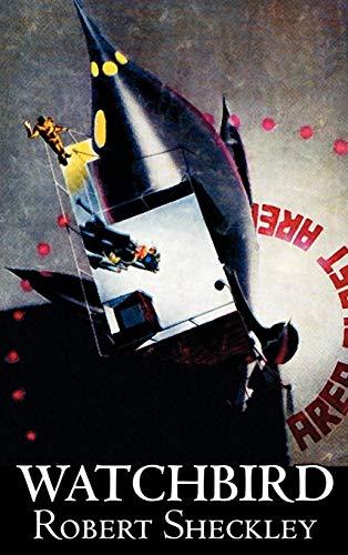9781463899226: Watchbird by Robert Shekley, Science Fiction, Fantasy