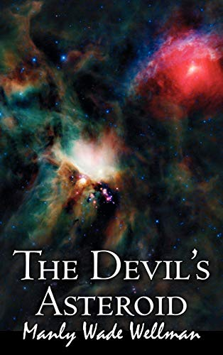 9781463899677: The Devil's Asteroid