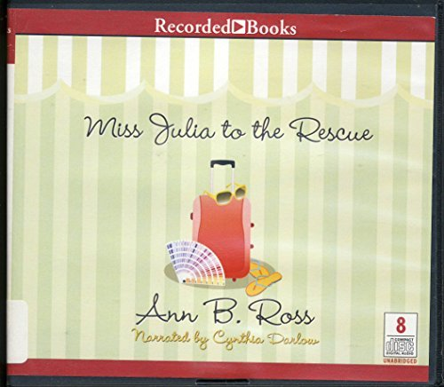 9781464003875: Miss Julia to the Rescue by Ann B. Ross Unabridged CD Audiobook