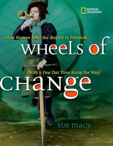 Wheels of Change: Sue Macy