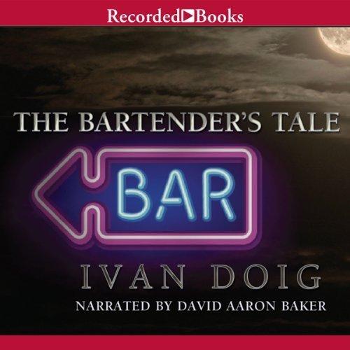 The Bartender's Tale [Unabridged] [Audible Audio Edition]: Ivan Doig