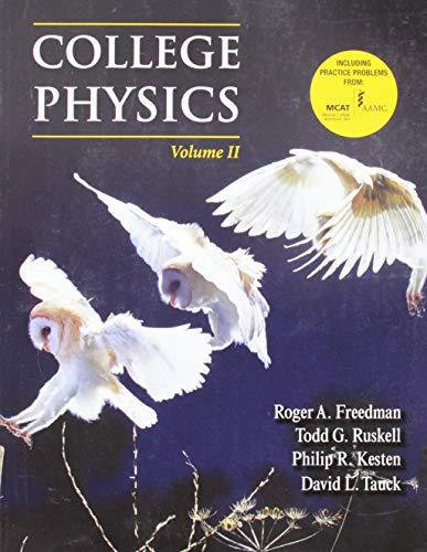 College Physics, Volume 2: Roger Freedman, Philip