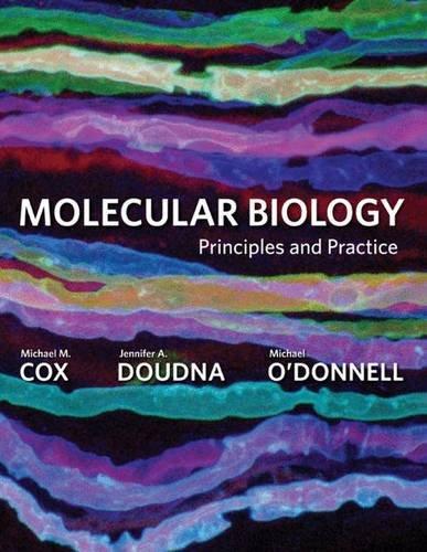 9781464102257: Molecular Biology: Principles and Practice