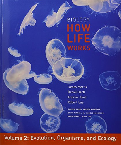 9781464104282: Biology: How Life Works, Volume 2: (Chapters 21-48)