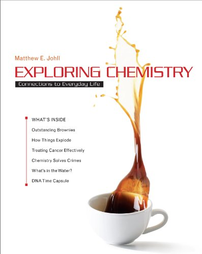 Exploring Chemistry: Matthew Johll