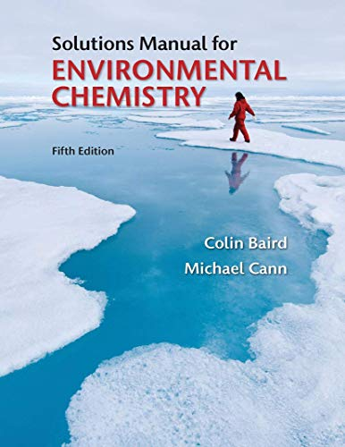 Student Solutions Manual for Environmental Chemistry (Paperback): Colin Baird, Michael