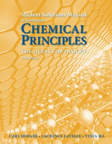 Chemical Principles Student Solutions Manual: Hoeger, Carl; Lavelle,
