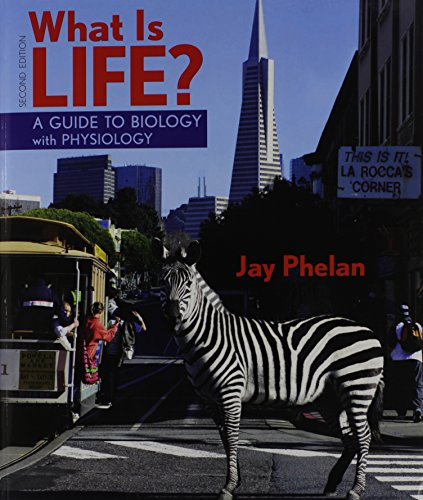 9781464107252: What Is Life? A Guide to Biology with Physiology & Prep-U