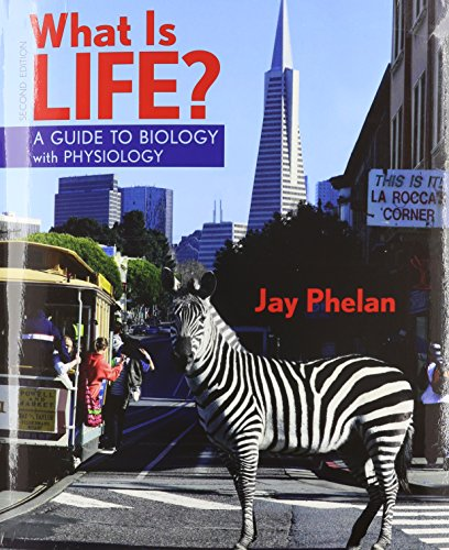 9781464107375: What is Life? with Physiology, Prep-U & Go Guide