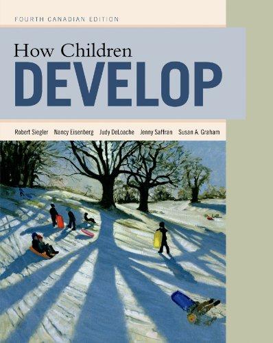 How Children Develop, Canadian Edition: Siegler, Robert S.,