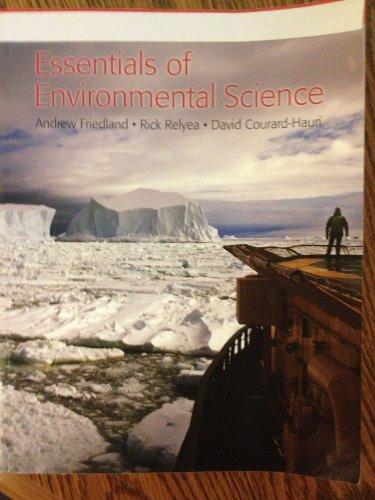 Essentails of Environmetal Science: Andrew Friedland; Rick