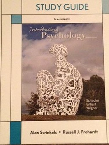 Study Guide for Introducing Psychology: Schacter, Daniel L.;