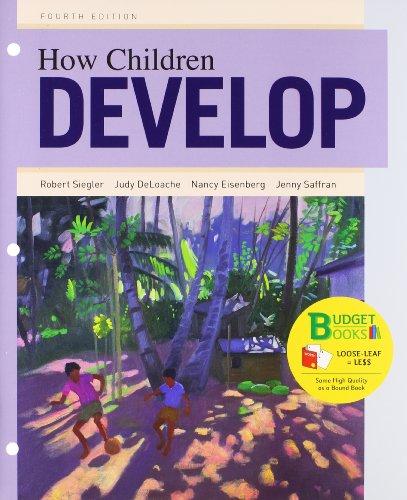 9781464108624: How Children Develop, 4th Edition