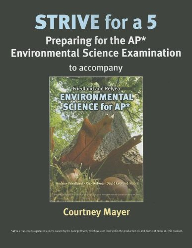 Strive for 5: Environmental Science for AP* (1464108692) by Courtney Mayer