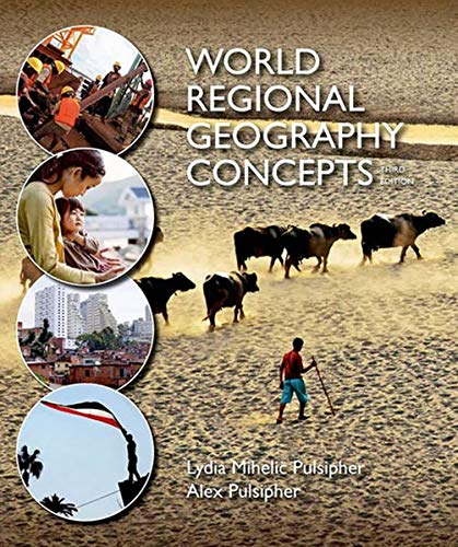 World Regional Geogrpahy Concepts: Pulsipher, Lydia Mihelic