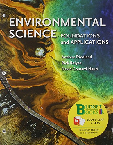Environmental Science (Looseleaf) & Portal Access Card: Friedland, Andrew; Relyea,
