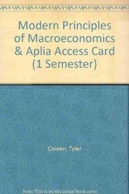 Modern Principles of Macroeconomics & Aplia Access Card (1 Semester): Cowen, Tyler; Tabarrok, ...