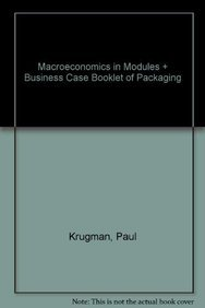 Paul krugman used books rare books and new books page 3 macroeconomics in modules business case booklet of packaging 9781464115752 by paul krugman fandeluxe Choice Image