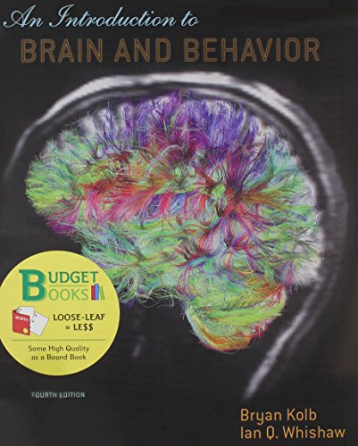 Introduction to Brain and Behavior (Loose-Leaf): Kolb