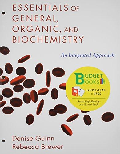 Essentials of General, Organic, and Biochemistry (Loose: Denise Guinn, Sapling