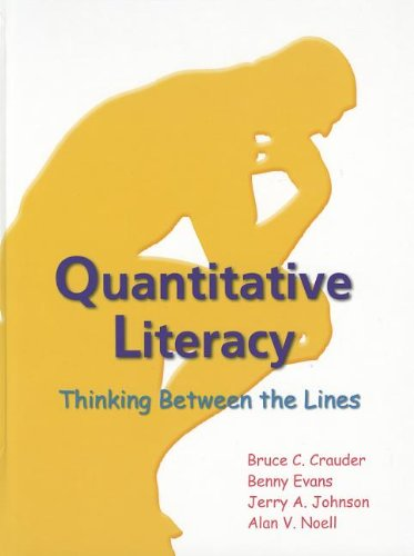 9781464120466: Quantitative Literacy: Thinking Between the Lines