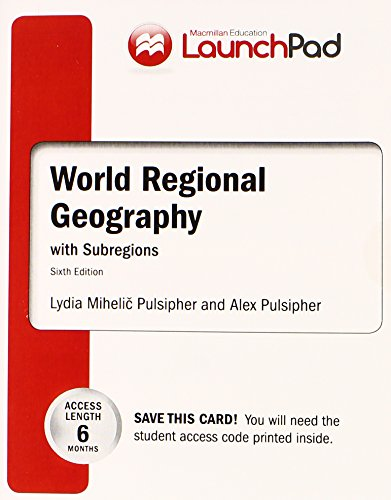 9781464121241: LaunchPad for Pulsipher's World Regional Geography with Subregions (Six Month Access)
