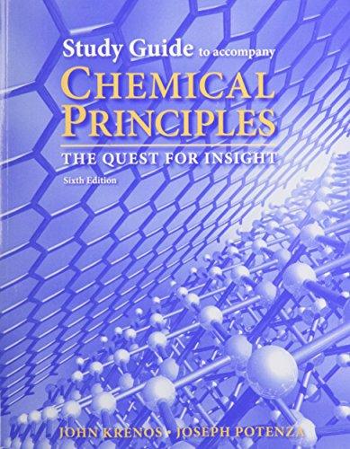 Study Guide for Chemical Principles (1464124353) by Peter Atkins; John Krenos; Joseph Potenza