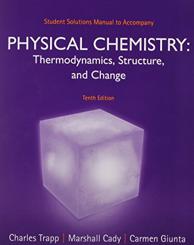 Student Solutions Manual for Physical Chemistry: Trapp, Charles, Giunta,