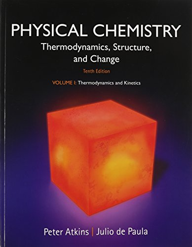 Physical Chemistry, Volume 1: Thermodynamics and Kinetics: Atkins, Peter; de