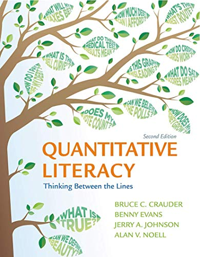 Quantitative Literacy: Thinking Between the Lines: Crauder, Bruce/ Evans,