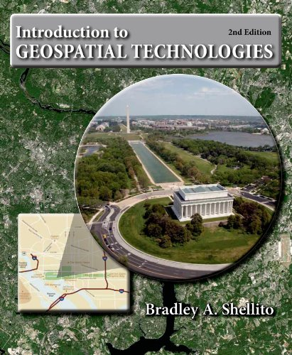 Introduction to Geospatial Technologies: Shellito, Bradley A.