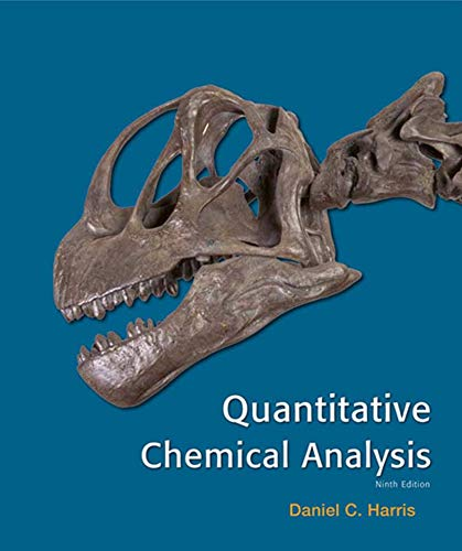 Quantitative Chemical Analysis (Hardback): Daniel C. Harris