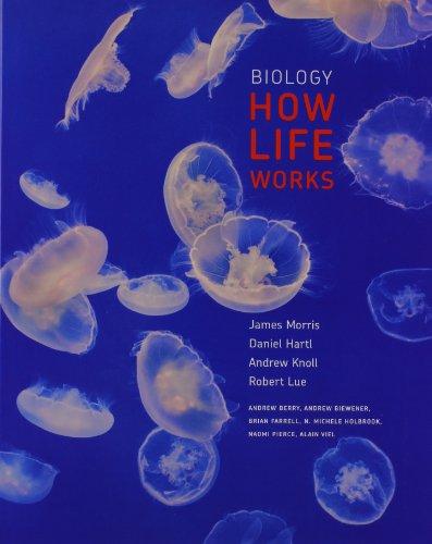 Biology: How Life Works & LaunchPad (24: Morris, James; Hartl,