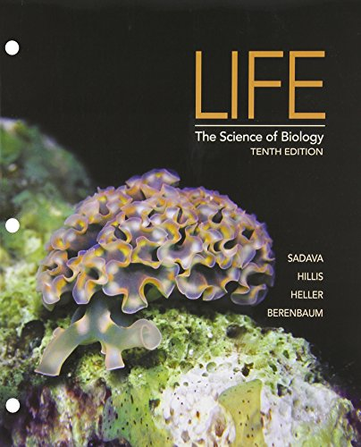 Life: The Science of Biology, 10th Edition: Sadava, David E.;