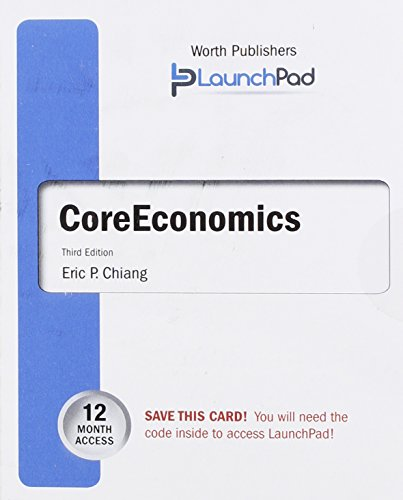 LaunchPad for Chiang's CoreEconomics (Twelve Month Access): Chiang, Eric; Stone,
