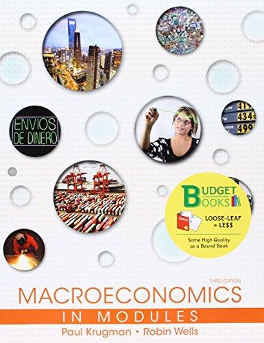 Loose-leaf Version for Macroeconomics in Modules: Paul Krugman