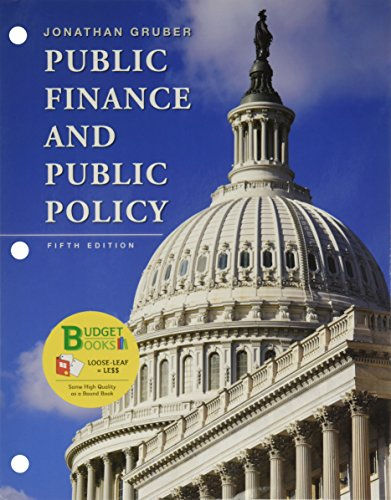 9781464144684: Loose-leaf Version for Public Finance and Public Policy