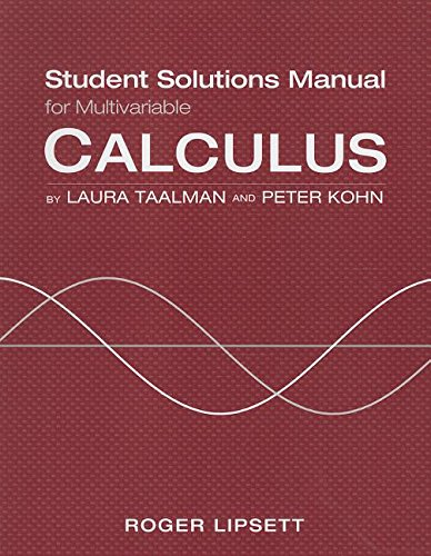 Student Solutions Manual for Calculus (Multivariable) (Paperback): Laura Taalman, Peter