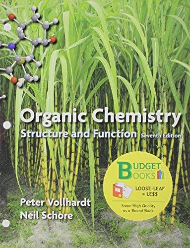Loose-leaf Version for Organic Chemistry: Vollhardt, K. Peter