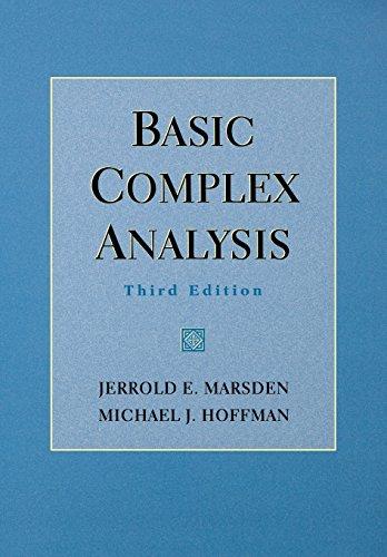 Basic Complex Analysis: Jerrold E. Marsden;